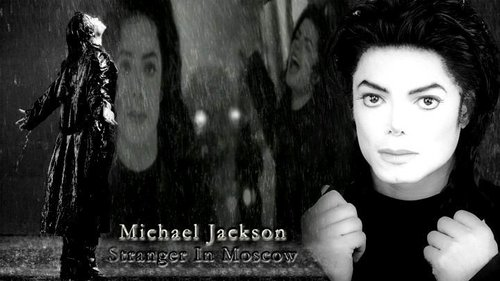 Which one isn't Stranger in Moscow?