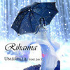 Rihanna feat. Jat-Z  Umbrella XUmbrella photo