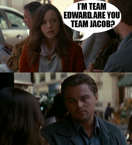 Inception Meme; Twilight