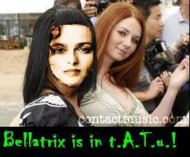 Bellatrix is in t.A.T.u.?!!?!?
