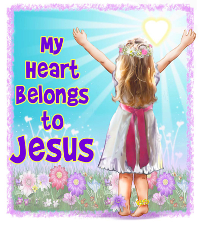 My Heart belongs to Jesus