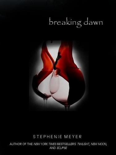 •¤•*¤Breaking dawn¤*•*•