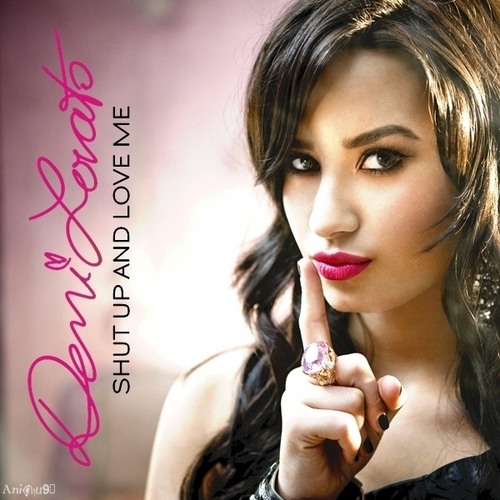 Demi Lovato - Shut Up and 사랑 Me [My FanMade Single Cover]