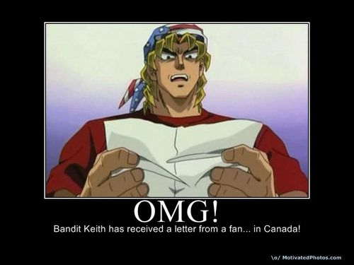 Bandit Keith Demotivator!