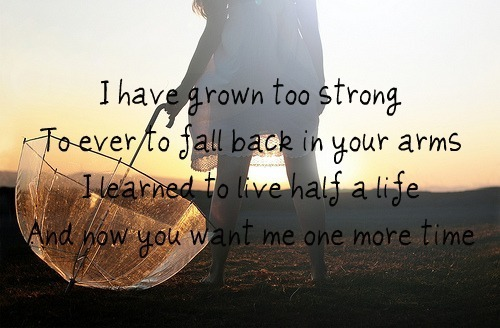 I have grown too strong...