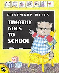 Timothy Goes to School Picture Book