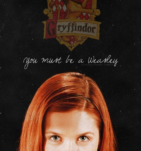 toi Must Be A Weasley! *-*