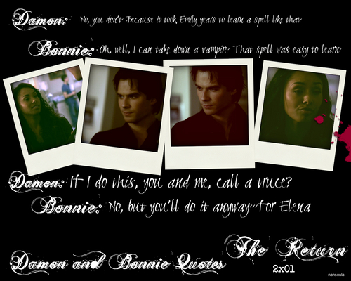 Damon and Bonnie Quotes: Season Two 2x01 The Return Part 1