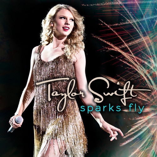Sparks Fly [Official Single Cover]